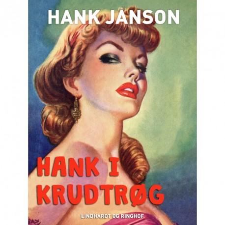 Hank i krudtrøg