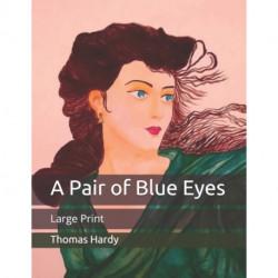 A Pair of Blue Eyes: Large Print
