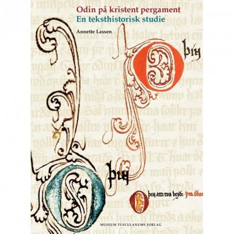 Odin på kristent pergament: En teksthistorisk studie