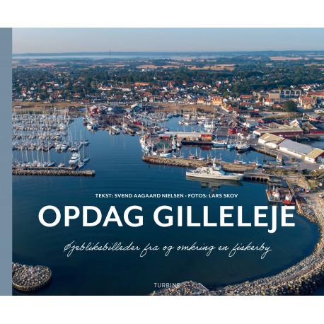 Opdag Gilleleje: Øjebliksbilleder fra og omkring en fiskerby