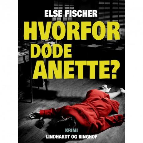Hvorfor døde Anette