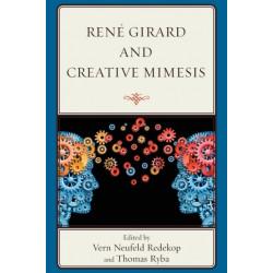 Rene Girard and Creative Mimesis