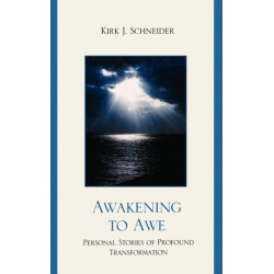 Awakening to Awe: Personal Stories of Profound Transformation