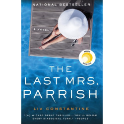 The Last Mrs. Parrish: A Novel