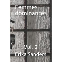 Femmes dominantes: Vol. 2