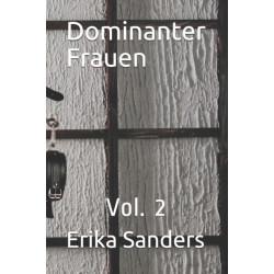 Dominanter Frauen: Vol. 2
