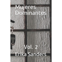 Mujeres Dominantes: Vol. 2