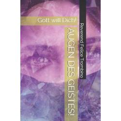 AUGEN DES GEISTES!: Gott will Dich!