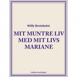 Mit muntre liv med mit livs Mariane