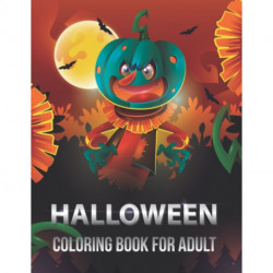 Halloween coloring book for adult: Halloween Coloring Book for Adults Relaxation 2021