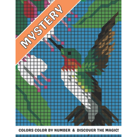 Mystery Colors Color by number & discover The Magic!: Animal Stress Relieving Patterns Color by Number Adult Coloring Book Mystery Color (Gift For Adult, Teens)