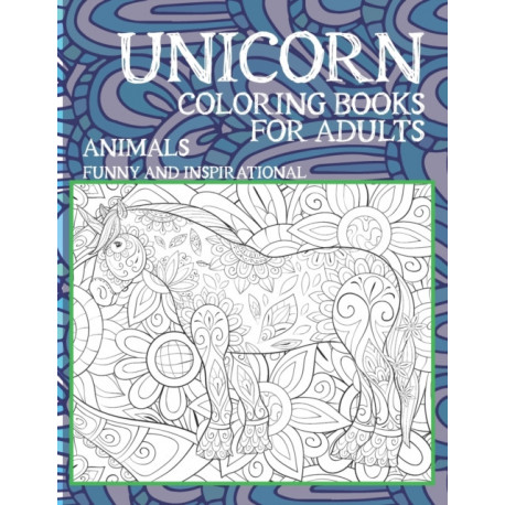 Coloring Books for Adults Funny and Inspirational - Animals - Unicorn