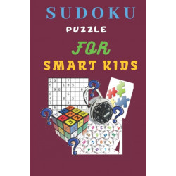 Sudoku Puzzle For Smart Kids: 9×9 Sudoku Puzzle For Kids - With Solutions