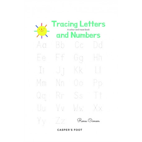 Tracing letters and numbers - a colour and trace book!: Learning letters and numbers one by one!