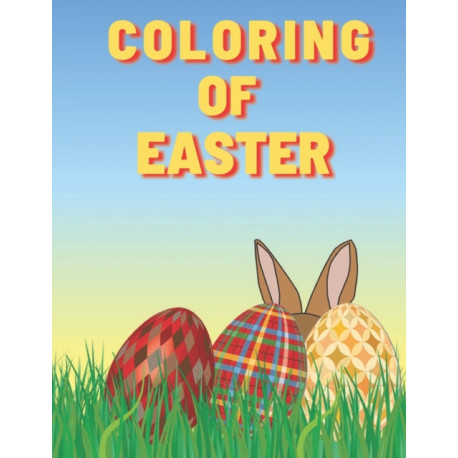 Coloring of Easter: Easter Children's Coloring Book
