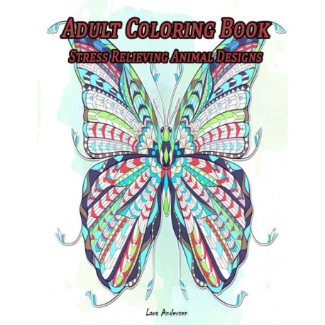 """Adult Coloring Book Stress relieving animal Designs: Exotic Animals, Stress Relieving Animal Designs for Adults Relaxation,  More 50 Huge Images animal Coloring for adults, 104 Pages, 8,5x11"""""""