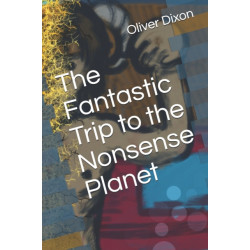 The Fantastic Trip to the Nonsense Planet