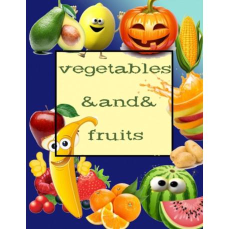 Vegetables And Fruits: Coloring Book/apricot/cherry/kiwi/pumpkin/mushroom/tomato...