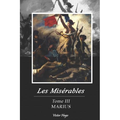 Les Miserables: Tome III-MARIUS