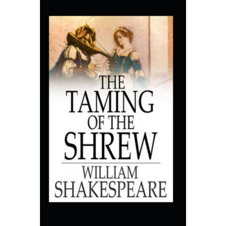 The Taming of the Shrew: Annotated