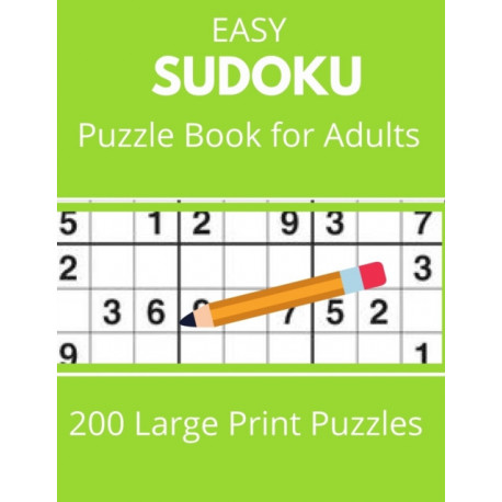 SUDOKU EASY Puzzle Book for Adults 200 Large Print Puzzles: Tips, and techniques, and math skills with puzzle how to solve magic for Adults