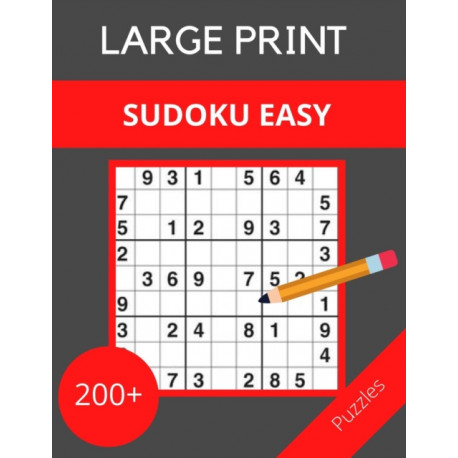 LARGE PRINT SUDOKU EASY 200+ puzzles: Tips, and techniques, and math skills with puzzle how to solve magic for Adults