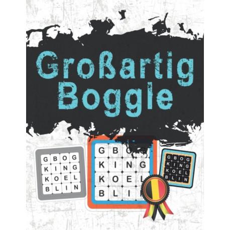 Boggle: Groartig Boggle: Das Ultimative in Word Puzzle Spa, Ubungen und Losung (90 Blatt)