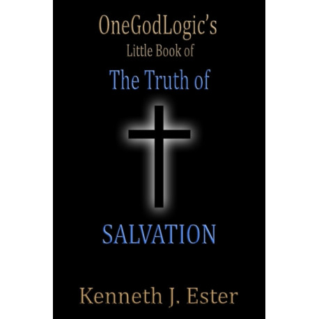 The Truth of Salvation