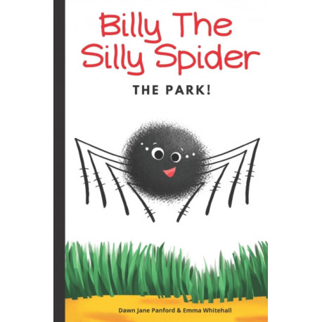 Billy The Silly Spider: The Park