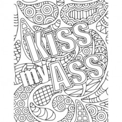 kiss my ass: swear word color book for adults relaxation 2021