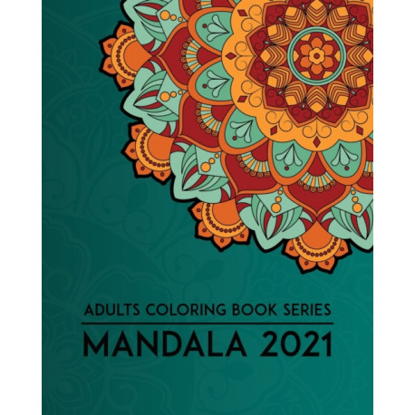Adults Coloring Book Series MANDALA 2021
