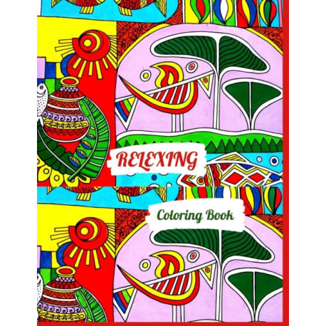 RELAXING Coloring Book: An Adult Coloring Book with Fun, Easy, and Relaxing Coloring Pages