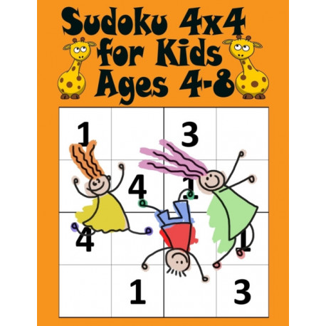 Sudoku 4x4 for Kids Ages 4-8: Easy Sudoku Book for Smart Kids