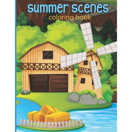 summer scenes coloring book: An Adult Color pages with Beach Scenes, Ocean Life, Nature for Relaxing | Drawing activity Color Pages