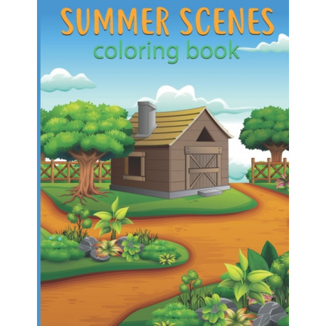 summer scenes coloring book: Fun and Relaxing summer Beach Scenes, Ocean Life Color Pages, and Adult fun Drawing