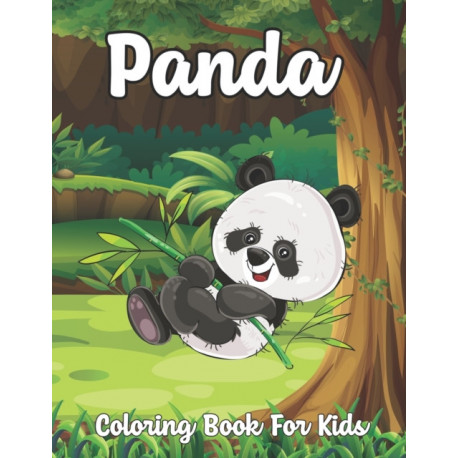 Panda Coloring Book For Kids: A Beautiful Panda Coloring Book Gift for Kids, Coloring Pages with Cute Panda Bear Illustrations.Vol-1