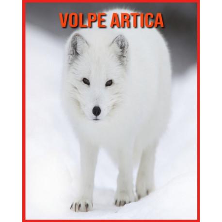 Volpe Artica: Scopri i Volpe Artica e goditi le immagini colorate