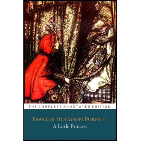 A Little Princess By Frances Hodgson Burnett The Annotated Classic Edition