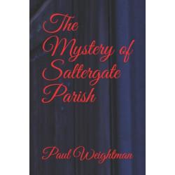 The Mystery of Saltergate Parish