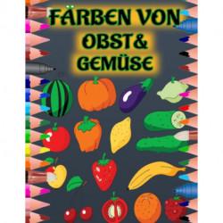 Farben Von Obst&gemuse: 100 Seiten- fur Kinder