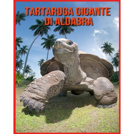 Tartaruga Gigante di Aldabra: Fatti di apprendimento divertenti sui Tartaruga Gigante di Aldabra