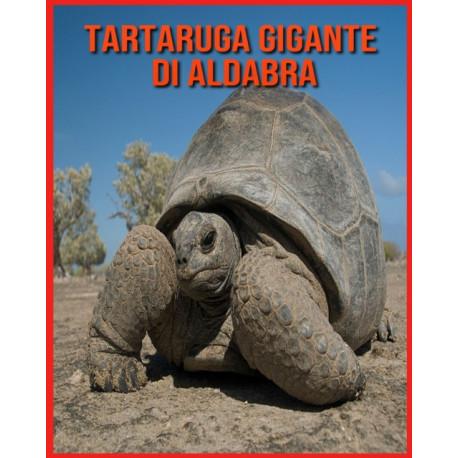 Tartaruga Gigante di Aldabra: Immagini stupende e fatti divertenti sugli animali della natura