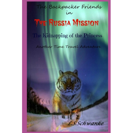 The Russia Mission: The kidnapping of the Princess