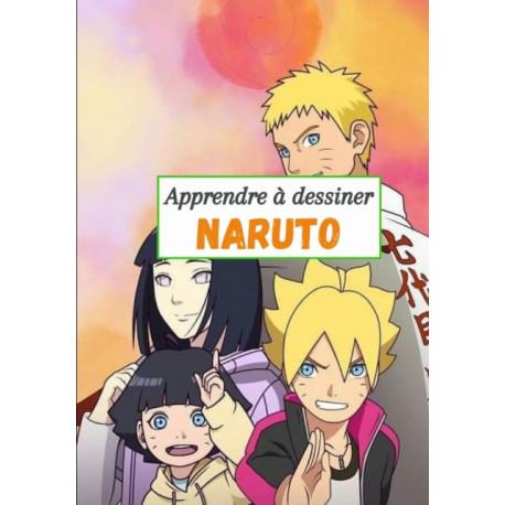 Apprendre a dessiner Naruto: Dessine etape par etape Naruto, Danzo, Sasuke, Jiraya et bien d'autres / Pour les enfants (05 ans et plus)