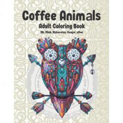 Coffee Animals - Adult Coloring Book - Elk, Mink, Rhinoceros, Cougar, other