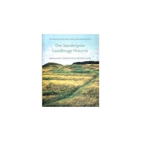 Det sønderjyske landbrugs historie - Jernalder, vikingetid og middelalder (Bind 2)