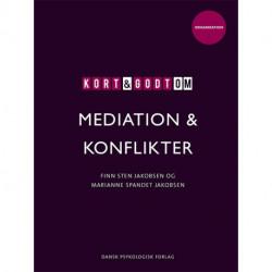 Kort & godt om MEDIATION & KONFLIKTER