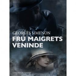 Fru Maigrets veninde