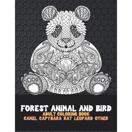Forest Animal and Bird - Adult Coloring Book - Camel, Capybara, Rat, Leopard, other