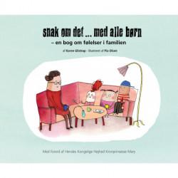 Snak om det... med alle børn: en bog om følelser i familien